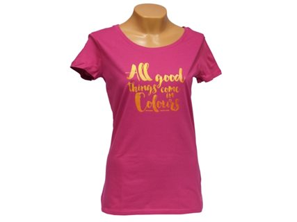 Women's T-Shirt All good things come in Colours image
